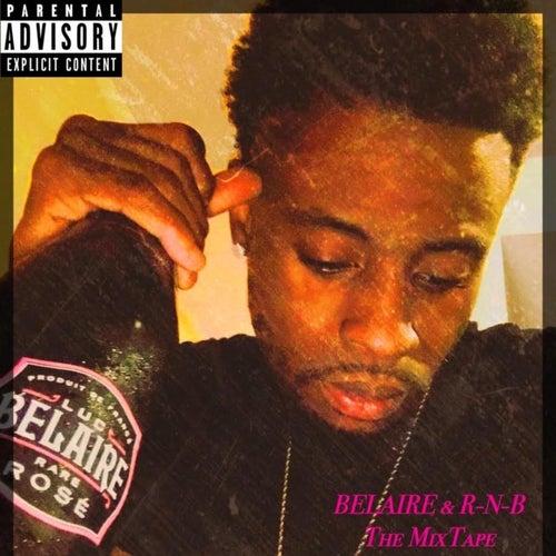 Belaire & R-n-B by Slim