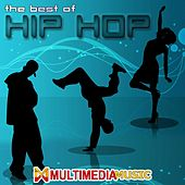 The Best Of Hip Hop VOL1 - Multimedia Music by Various Artists
