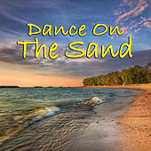 Dance On The Sand by Various Artists