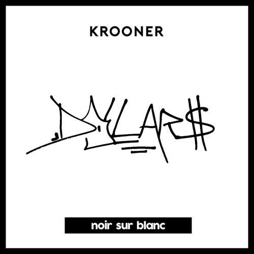 Dollars by Krooner