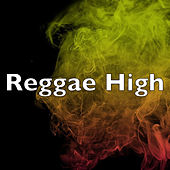 Reggae High by Various Artists