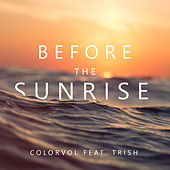 Before the Sunrise by Colorvol