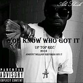 You Know Who Got It (feat. Christopher Capiche Robbin) by Ali Sheik