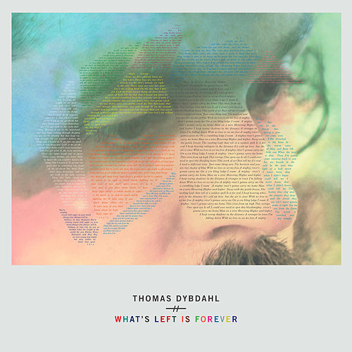 What's Left Is Forever (Deluxe Version) by Thomas Dybdahl