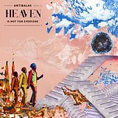 Heaven (Is Not for Everyone) de Antibalas