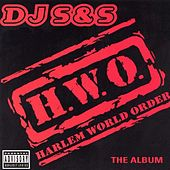 H.W.O. Harlem World Order by DJ Sands