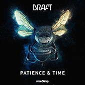 Patience & Time by Draft