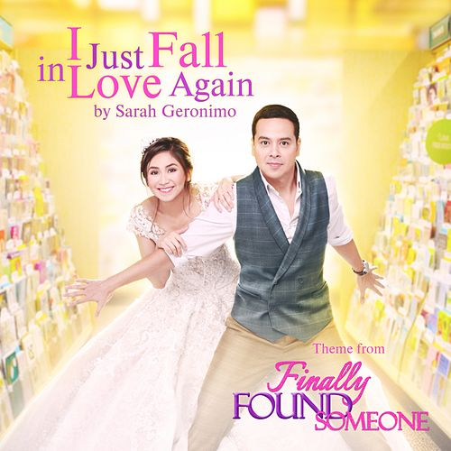 I Just Fall in Love Again (From