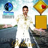 Por Lo Imposible (Deluxe Version) by Germán Montero