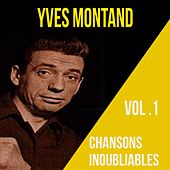 Yves montand - chansons inoubliables, vol. 2 by Yves Montand