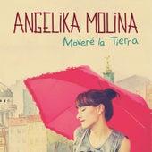Moveré la Tierra de Angelika Molina