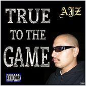 True to the Game de Various Artists