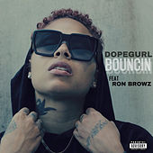 Bouncin (feat. Ron Browz) by Dope Gurl