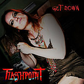 Get Down by Flashpoint