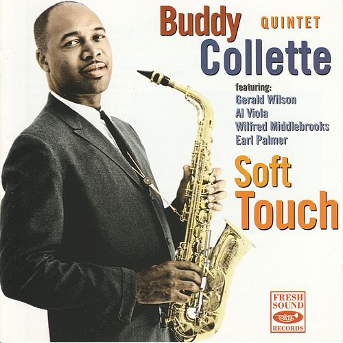 Soft Touch by Buddy Collette