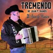 21 Años de Musica de Grupo Tremendo de Juan P. Ramos