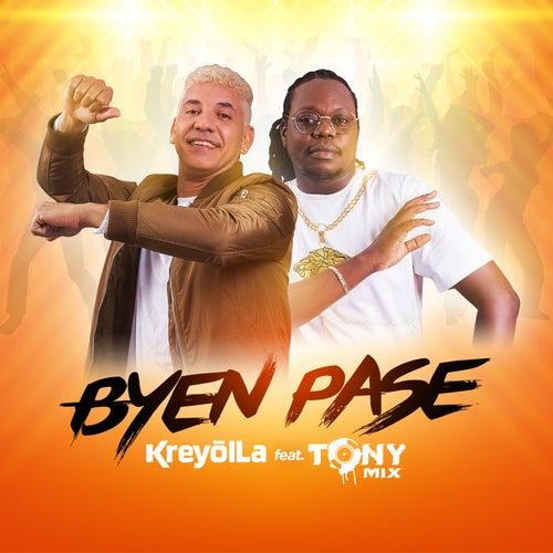Byen Pase (feat. Tonymix) by Kreyol La