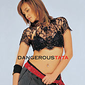 Dangerous Tata by Tata Young