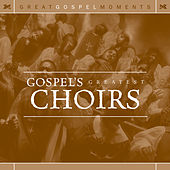 Gospel's Greatest Choirs de Various Artists