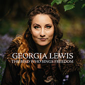 The Bird Who Sings Freedom by Georgia Lewis