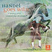 Handel goes Wild by Christina Pluhar