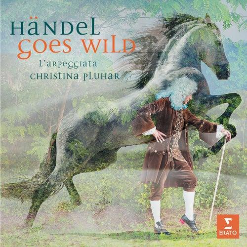 Handel goes Wild by Christina Pluhar