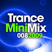 Trance Mini Mix 008 - 2009 by Various Artists
