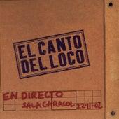 El Canto Del Loco En Directo de El Canto Del Loco