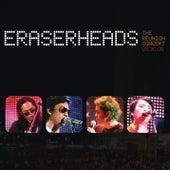 Eraserheads: The Reunion Concert! by Eraserheads