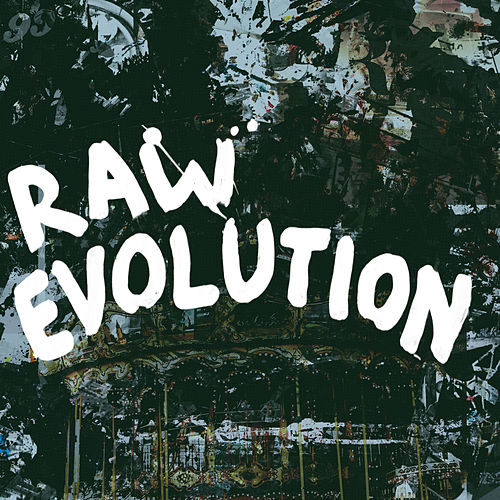 Raw Evolution by Warbly Jets