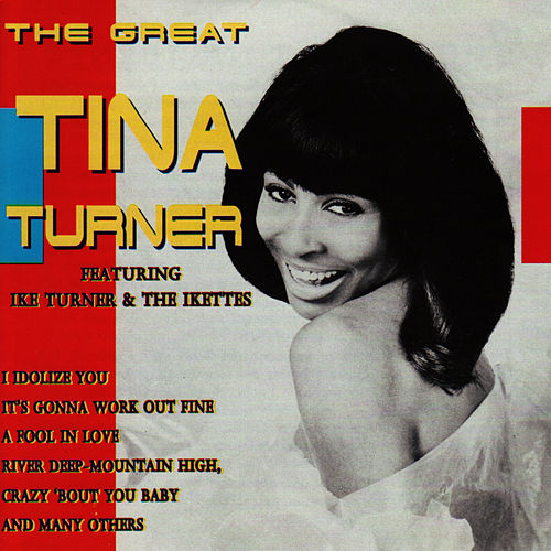 The Great Tina Turner by Tina Turner