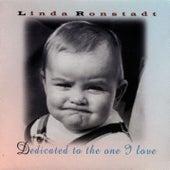 Dedicated to the One I Love de Linda Ronstadt