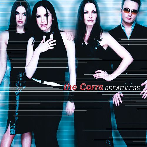 Breathless by The Corrs