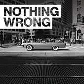 Nothing Wrong by G-Eazy