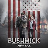 Bushwick (Original Motion Picture Soundtrack) de Aesop Rock