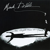 Where Angels Fear To Tread von Mink DeVille