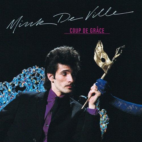 Coup De Grace de Mink DeVille