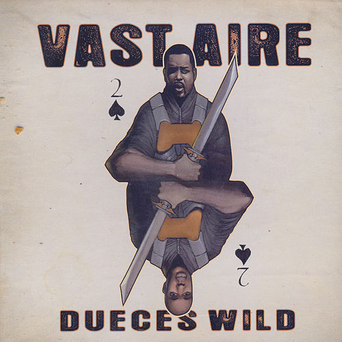 Dueces Wild by Vast Aire