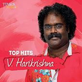 Top Hits V Harikrishna by Various Artists