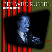 The Very Best Of by Pee Wee Russell