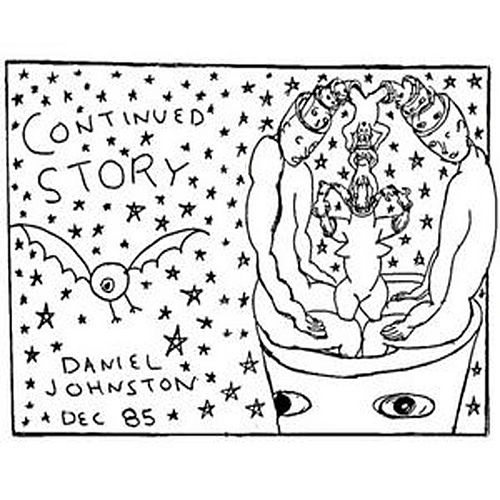 Continued Story by Daniel Johnston