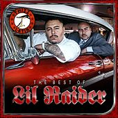 Goldtoes Presents The Best of Lil' Raider by Lil Raider