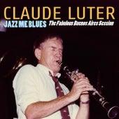 Jazz Me Blues (The Fabulous Aires Session) de Claude Luter
