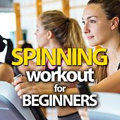 Spinning Workout For Beginners by Various Artists