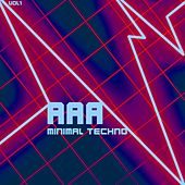 AAA Minimal Techno, Vol. 1 by Various Artists