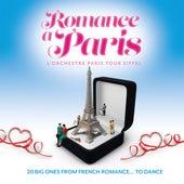 Romance à Paris: 20 Big Ones from French Romance… To Dance von L'Orchestre Paris Tour Eiffel