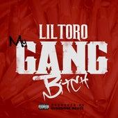 My Gang Bitch by Lil Toro