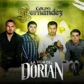 La Vida del Dorian by Grupo Fernandez