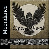 Moondance by Crowsfeat