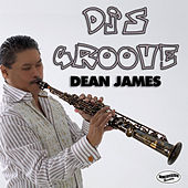 DJ's Groove by Dean James